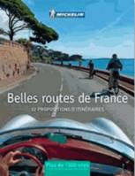 Belles routes de France / 52 escapades en France