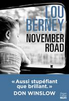 November Road (version française) : 'Aussi stupéfiant que brillant' Don Winslow