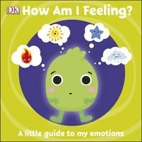 First Emotions: How Am I Feeling?, A little guide to my emotions