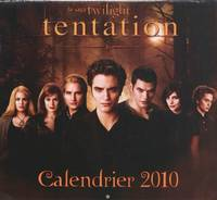 Tentation, la saga Twilight / calendrier 2010