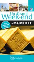 Un Grand Week-End à Marseille