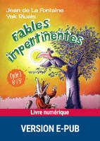 Fables impertinentes, Cycle 3, 6e, 5e