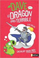 Dave, le dragon (pas) terrible / Chevalier sinon rien