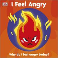 First Emotions: I Feel Angry