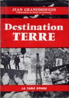 Destination Terre