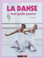 LA DANSE  MON GUIDE PASSION