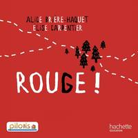 Lecture CP - Collection Pilotis - Album 4 Rouge ! - Edition 2013