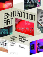 Exhibition art / space design and graphics