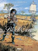 2, Black Crow - Tome 02, Le trésor maudit
