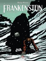 Frankenstein ou Le Prométhée moderne, Volume 3, Frankenstein, de Mary Shelley T03