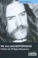 We are (all) Motörhead