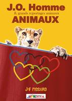J.O. Homme ANIMAUX !