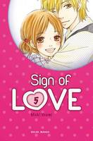 Sign of Love T05