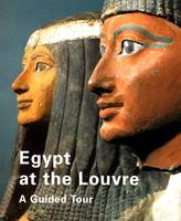 Egypt at the Louvre, a guided tour
