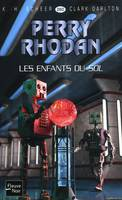 Les Enfants du Sol - Perry Rhodan, Cycle Aphilie volume 5