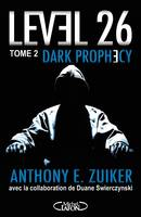 Level 26, Level 26 - tome 2 Dark prophecy