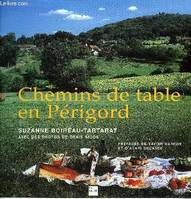 CHEMINS DE TABLE EN PERIGORD.