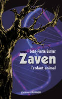 Zaven, l'enfant animal