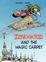 Iznogoud (english version) - Tome 6 - Iznogoud and the Magic Carpet