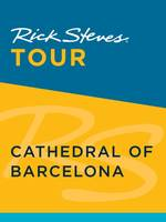 Rick Steves Tour: Cathedral of Barcelona