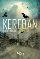 Kereban - Roman young adult - Science-fiction - Dès 13 ans