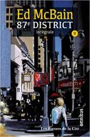 87e district - tome 9 - Intégrale