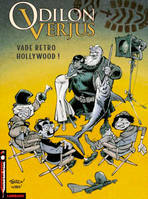 6, LES EXPLOITS D'ODILON VERJUS  - TOME 6 - VADE RETRO HOLLYWOOD !