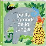 Petits et grands de la jungle