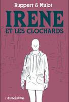 IRENE ET LES CLOCHARDS