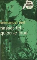 Nasser tel qu'on le loue