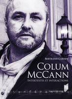 Colum McCann, Intertextes et interactions