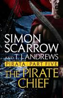 Pirata: The Pirate Chief, Part five of the Roman Pirata series