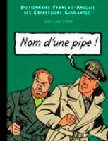 Nom d'une pipe, name of a pipe, Livre