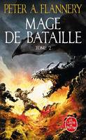 Mage de bataille tome 2