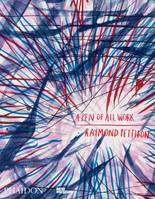 RAYMOND PETTIBON A PEN OF ALL WORK