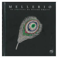 Mellerio, le joaillier du second Empire