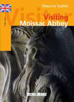 Visiting Moissac Abbey