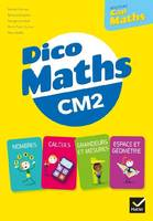 Cap Maths CM2 Éd. 2021 - Dico maths