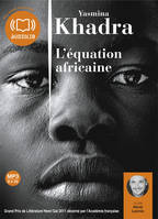 L'Equation africaine, Livre audio 1 CD MP3 - 585 Mo