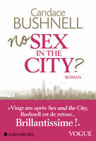 No sex in the city? / roman