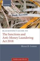 Blackstone's Guide to the Sanctions and Anti-Money Laundering Act 2019