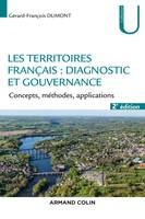Les territoires français : diagnostic et gouvernance - 2e éd. - Concepts, méthodes, applications, Concepts, méthodes, applications