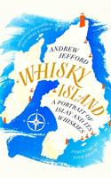 Whisky Island, A Portrait of Islay and its whiskies