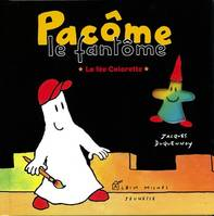 Pacôme le fantôme, PACOME ET LA FEE COLORETTE