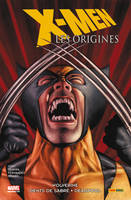 X-Men, les origines, 3, X-Men Les origines T03