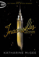 Inaccessibles - tome 1