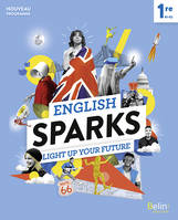 English Sparks Anglais 1re, Manuel élève 2019