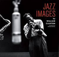 JAZZ IMAGES BY WILLIAM CLAXTON /ANGLAIS