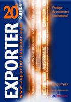 EXPORTER- 20 EME EDITION, pratique du commerce international