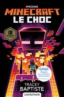 Le Choc (version dyslexique), Minecraft officiel, T2
